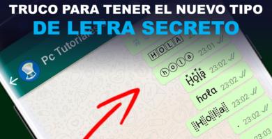 Truco para tener el Nuevo Tipo de Letra Secreto – WhatsApp